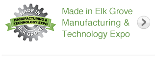 Made in Elk Grove Manufacturing & Technology Expo